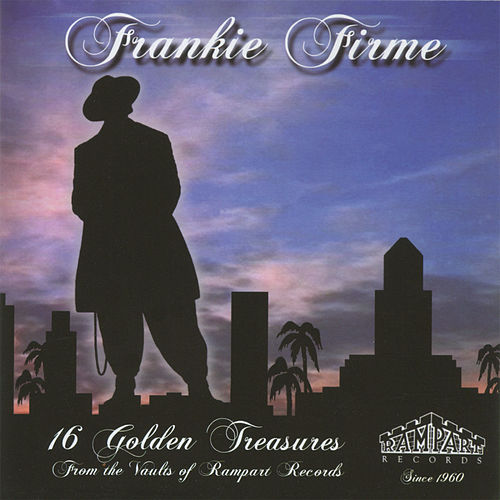 16 Golden Treasures from the Vaults Of Rampart Records by Various Artists