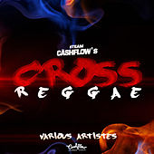 Cross Reggae by Various Artists
