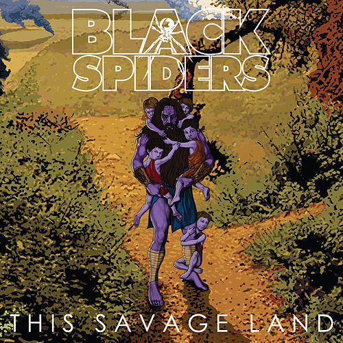 This Savage Land by Black Spiders