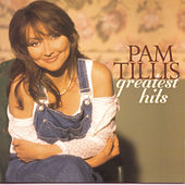 Greatest Hits by Pam Tillis