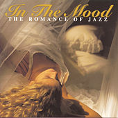 In The Mood: The Romance Of Jazz by Glenn Miller