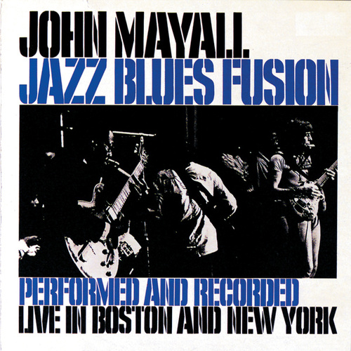 Jazz Blues Fusion by John Mayall
