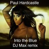 Dj Max Hardcastle Remixes by Paul Hardcastle