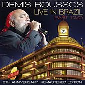 Live in Brazil: Pt. 2 - Remastered Edition by Demis Roussos