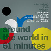 Around the World in 61 Minutes by Various Artists