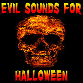 Evil Sounds for Halloween by Halloween Sounds