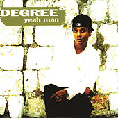 Yeah Man by Degree
