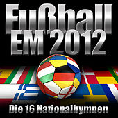 EM 2012 - Die 16 Nationalhymnen by National Anthems Orchestra