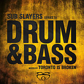 Sub Slayers: Series 01 - Drum & Bass by Various Artists