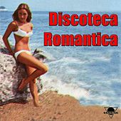 Discoteca romantica by Various Artists