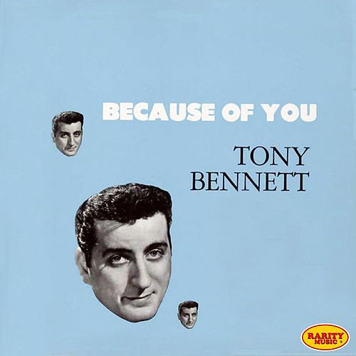 Because of You (The Origins) by Tony Bennett