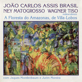A Floresta do Amazonas, de Villa-Lobos by Various Artists
