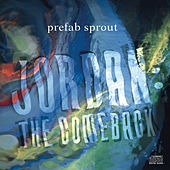 Jordan: The Comeback by Prefab Sprout