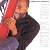 Simple Pleasures by Bobby McFerrin
