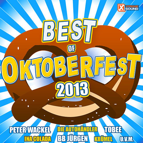 Best of Oktoberfest 2013 by Various Artists