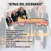 Atras del Escenario by Los Traileros Del Norte