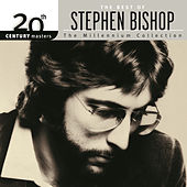 20th Century Masters: The Millennium Collection... by Stephen Bishop
