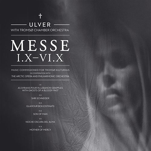 Messe I.X–VI.X by Ulver