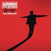 Mirage (The Remixes) by Armin Van Buuren