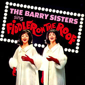 Fiddler On the Roof by Barry Sisters