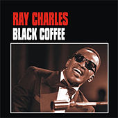 Black Coffee by Ray Charles