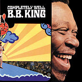 Completely Well by B.B. King