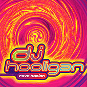 Rave Nation by DJ Hooligan