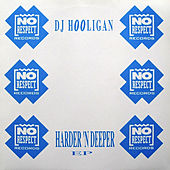 Harder n Deeper by DJ Hooligan