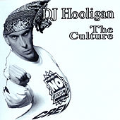 The Culture by DJ Hooligan
