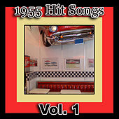 1955 Hit Songs, Vol. 1 by Various Artists
