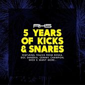 5 Years of Kicks & Snares by Various Artists
