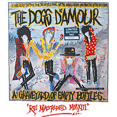Graveyard of Empty Bottles (Re-Mastered 2013) by The Dogs D'Amour