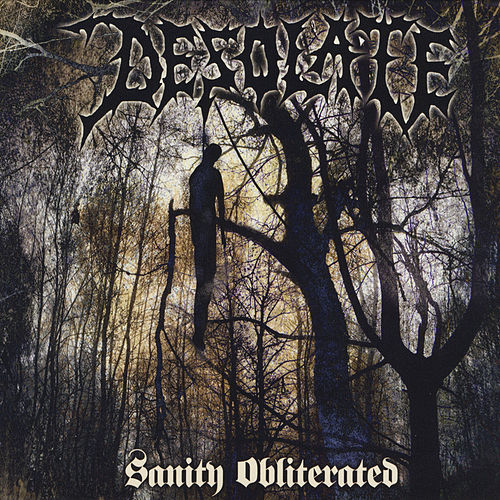 Sanity Obliterated by Desolate