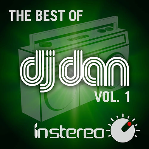 The Best of DJ Dan Vol. 1 by Various Artists