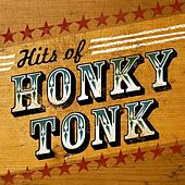 Hits of Honky Tonk by Various Artists