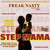 I'm Ya Step Mama by Fiya