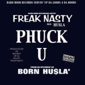 Phuck U by Hu$la