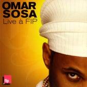 Live à FIP by Omar Sosa