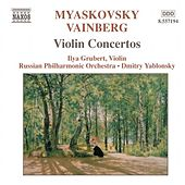 MIASKOVSKY: Violin Concerto in D Minor / VAINBERG: Violin Concerto in G Minor by Ilya Grubert