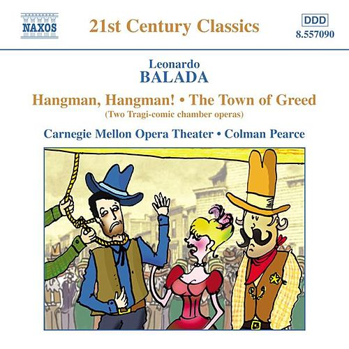 BALADA: Hangman, Hangman / The Town of Greed by Various Artists