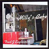 Milly's Cafe by Fred Eaglesmith