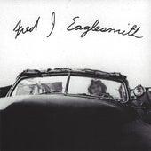 Fred J Eaglesmith by Fred Eaglesmith