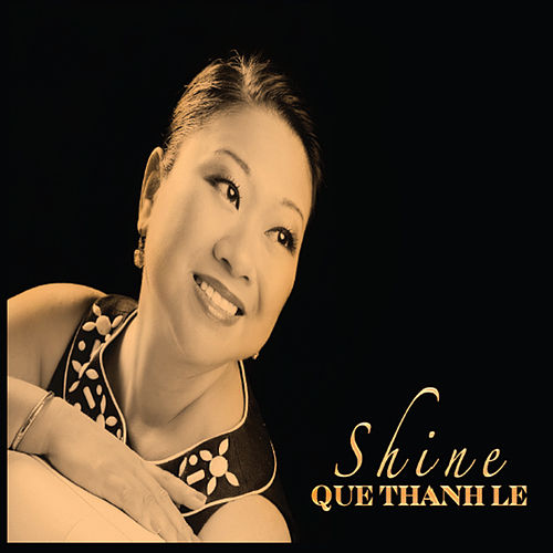 Shine by Que-Thanh Le