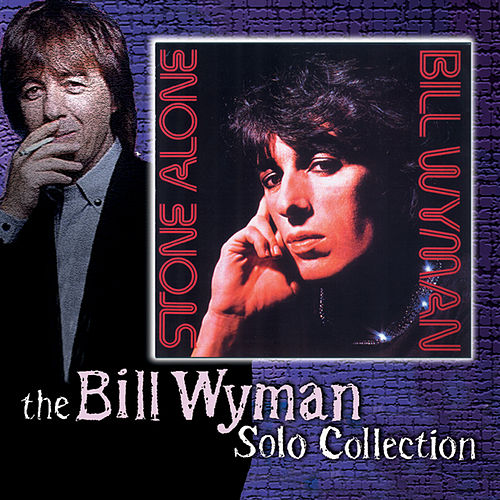 Stone Alone by Bill Wyman