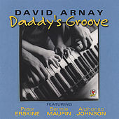 Daddy's Groove by David Arnay