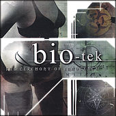 Ceremony of Innocence by Bio-Tek