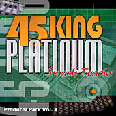 Platinum Smash Hits Vol. 3 by 45 King