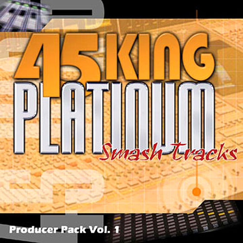 Platinum Smash Hits Vol. 1 by 45 King