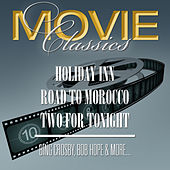 Holiday Inn - Road To Morocco - Two For Tonight by Robert Emmet Dolan