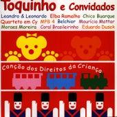 Toquinho E Convidados_Canção Dos Direitos Da Criança by Toquinho
